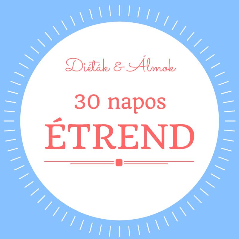 30 napos étrend