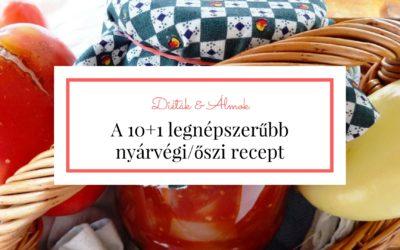 10+1 kedvenc nyárvégi/őszi receptem