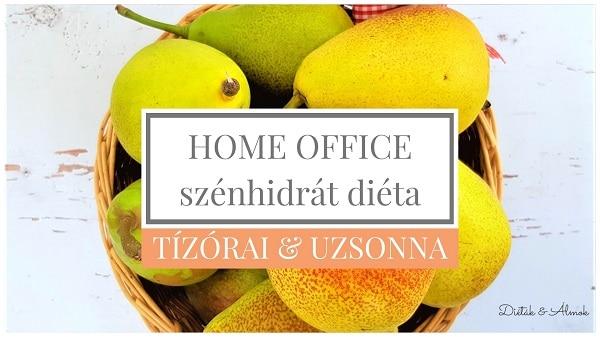 home office tízórai uzsonna szénhidrát diéta
